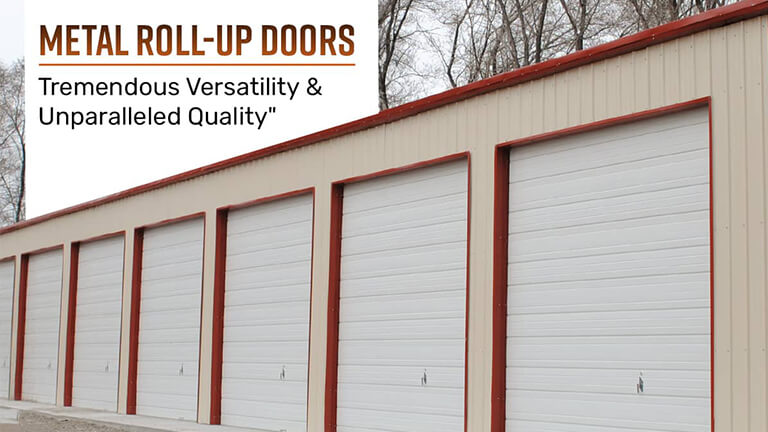 Metal Roll-Up Doors – Tremendous Versatility and Unparalleled Quality