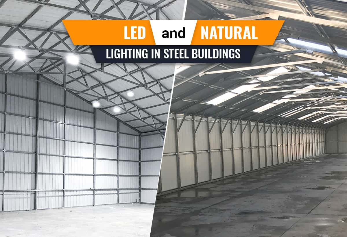 LED and Natural Lighting in Steel Buildings