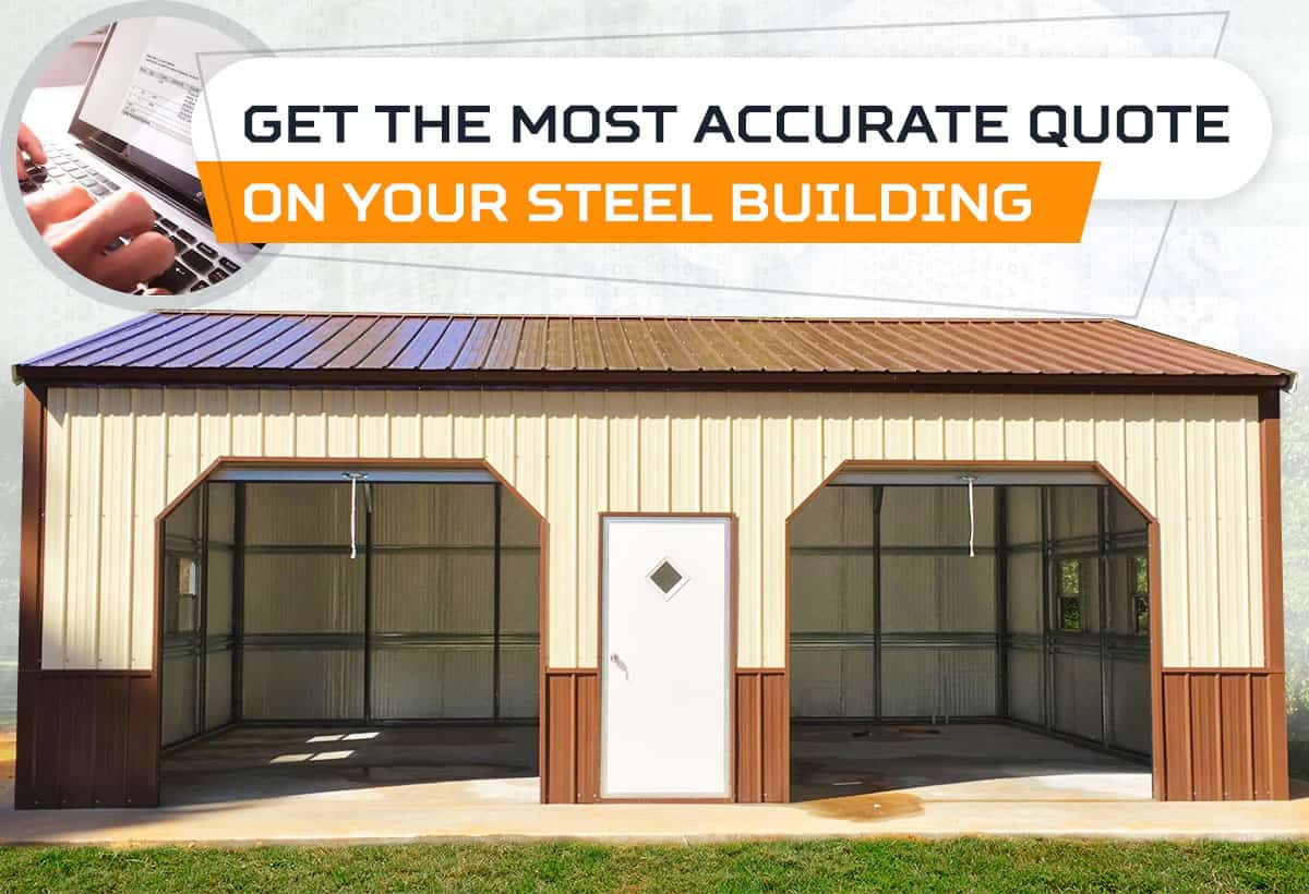 Get the Most Accurate Quote on Your Steel Building