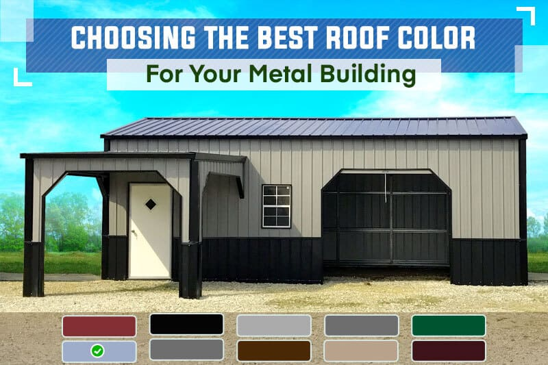 Choosing the Best Roof Color for Your Metal Building