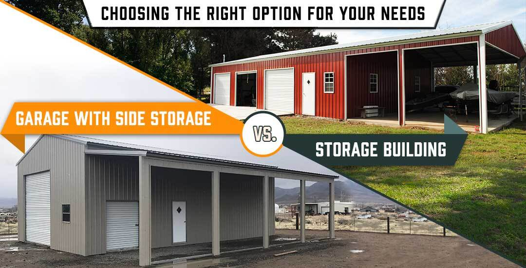 Storage Building vs. Garage with Side Storage: Choosing the Right Option for Your Needs